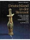 Deutschland in der Steinzeit