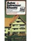 Ächti Schwizer Chuchi