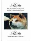 Akita -Ein faszinierender Japaner