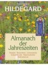 Hildegard, Almanach der Jahreszeiten
