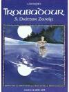 Troubadour 03: Dritter Zweig
