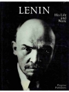 V.I. Lenin - His Life and Work