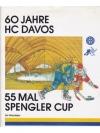60 Jahre HC Davos - 55 Mal Spengler Cup