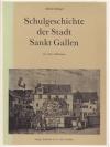 Schulgeschichte der Stadt St. Gallen