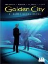 Golden City 2 - Banks gegen Banks