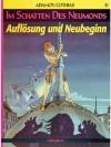 Im Schatten des Neumondes 8 - Auflösung und Neub..