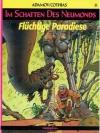 Im Schatten des Neumondes 9 - Flüchtige Paradiese