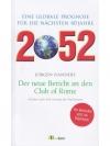 2052. Der neue Bericht an den Club of Rome12