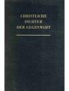 Christliche Dichter der Gegenwart