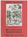 Mittelalterliche Schweizer Musik