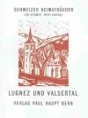 Lugnez und Valsertal
