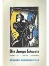 Die Junge Schweiz No. 7 April 1933