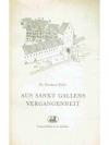 Aus St. Gallens Vergangenheit