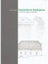 Geschichte im Tröckneturm