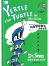 Yertle,the Turtle and Other Stories (Chinese-Eng..