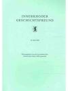 Innerrhoder Geschichtsfreund 33. Heft 1990