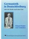Germanistik in Deutschfreiburg oder die Suche na..