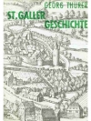 St. Galler Geschichte. 2 Bände in 3 Büchern