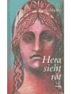 Hera sieht rot