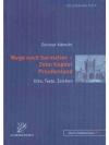 Wege nach Sarmatien - Zehn Kapitel Preussenland