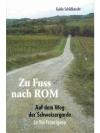 Zu Fuss nach Rom