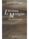 Lavina Morgan, Privatdetektivin