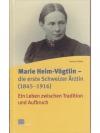 Marie Heim-Vögtlin - die erste Schweizer Ärztin ..