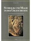 Symbolik und Magie in der Urgeschichte