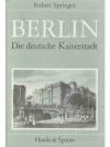 Berlin die deutsche Kaiserstadt