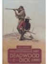 Das abenteuerliche Leben des Deadwood Dick