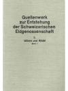 Quellenwerk zur Entstehung der Schweizerischen E..