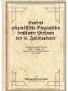 Hundert Biographien berühmter Personen des 19. J..