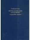 Ferdinand Seibt - Mittelalter und Gegenwart