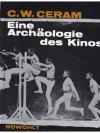 Eine Archäologie des Kinos