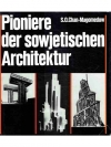 Pioniere der sowjetischen Architektur