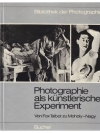 Photographie als künstlerisches Experiment