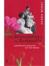 Die Bernadottes & die Romanoffs