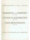Marianne von Werefkin 1860 - 1938 / Ottilie W. R..