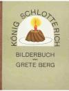 König Schlotterich