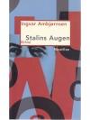 Stalins Augen