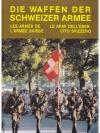 Die Waffen der Schweizer Armee