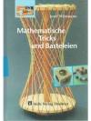 Mathematische Tricks und Basteleien