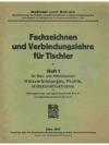 Fachzeichnen und Verbindungslehre für Tischler H..