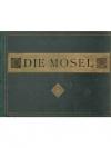 Die Mosel von Koblenz bis Trier