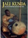 Jali Kunda - Die Griots Westafrikas und der übri..