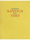 zwischen Kantsch und Tibet