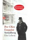 Strindberg Ein Leben