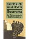 Gourrama: Ein Roman aus der Fremdenlegion