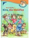 Kira, die Waldfee