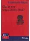 Gibt es eine feministische Ethik?